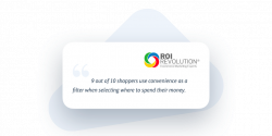 A quote from ROI revolution about the convenience economy